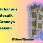 Schal aus Mozaik Grannys häkeln